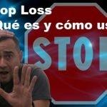 Stop Loss, ¿qué es y cómo funciona?